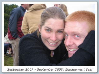 September 2007 - September 2008: Engagement Year